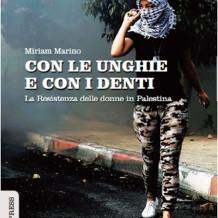 Venerdì 9 giugno aperitivo intorno al libro per parlare della Resistenza delle donne in Palestina