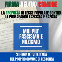 Rifondazione Comunista invita cittadini e sindaci a firmare la legge di iniziativa popolare che punisce la propaganda nazista e fascista.